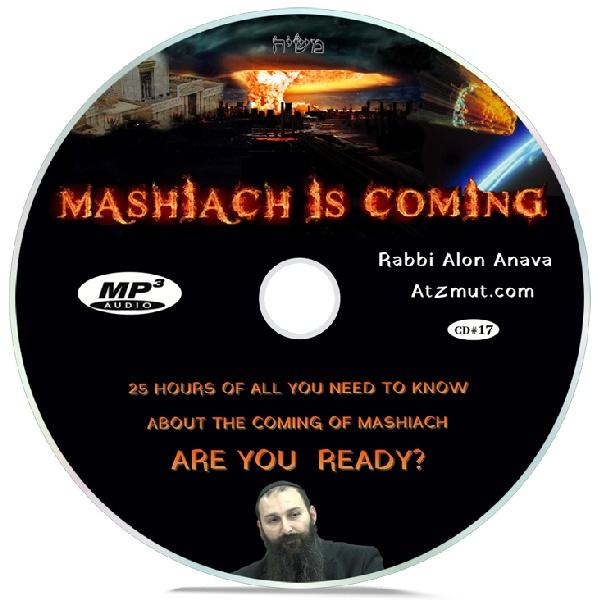CD#17 – Moshiach is coming